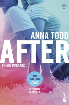 after: en mil pedazos (serie after 2)-anna todd-9788408187073