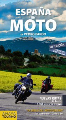 españa en moto 2019 (2ª ed.)-pedro pardo blanco-9788491581628