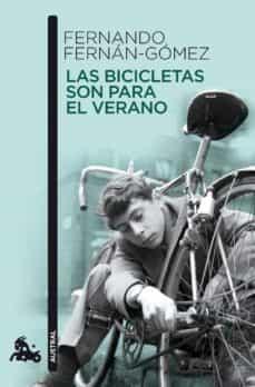 las bicicletas son para el verano-fernando fernan-gomez-9788467035469