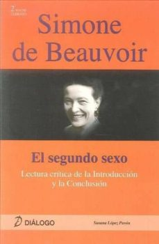 simone de beauvoir:el segundo sexo-susana lopez pavon-9788496976689