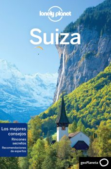 suiza 2018 (3ª ed.) (lonely planet)-kerry christiani-craig mclachlan-9788408188124