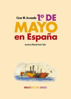 1.º de mayo en españa-cesar m. arconada-9788416981908