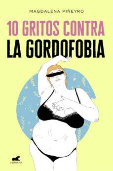 10 gritos contra la gordofobia-magdalena piñeyro-9788417664244