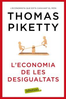 l economia de les desigualtats-thomas piketty-9788417031978