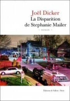 la disparition de stephanie mailer-joël dicker-9791032102008