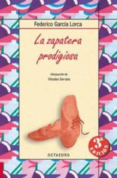 la zapatera prodigiosa-federico garcia lorca-virtudes serrano-9788480637343