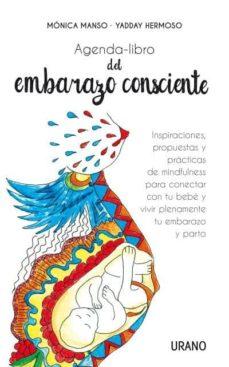 libro del embarazo consciente. agenda-yadday hermoso-monica martin manso-9788479539313