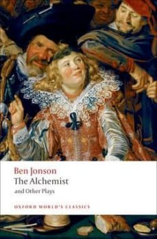alchemist and plays (oxford world s classics)-ben jonson-9780199537310