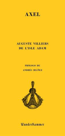 axel-auguste de villiers de l isle-adam-9788494587993