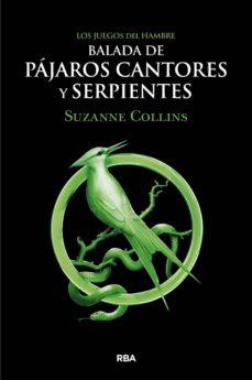 balada de pájaros cantores y serpientes-suzanne collins-9788427220287