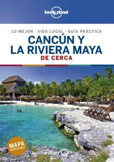cancun y la riviera maya de cerca 2020 (lonely planet) (2ª ed.)-9788408214489