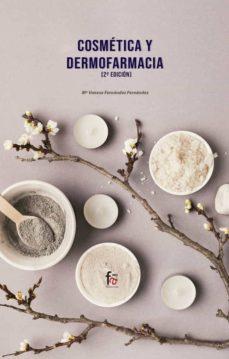 cosmetica y dermofarmacia (2ª ed.)-maria vanessa fernandez fernandez-9788413239354