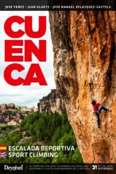 cuenca escalada deportiva/sport climbing 2019 (3ª ed.) guias de escalada desnivel español/ingles-9788498294767