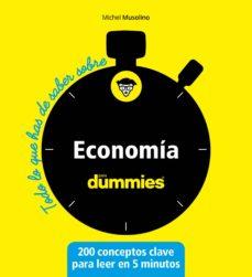 economía para dummies: todo lo que has de saber-michel musolino-9788432905568