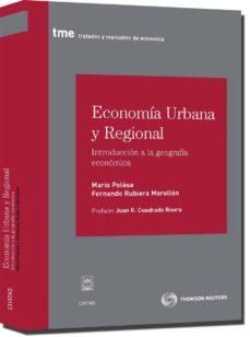 economia urbana y regional: introduccion a la geografia economica-fernando rubiera morollon-9788447033027