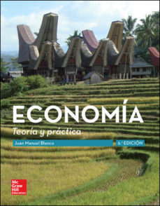 economia. teoria y practica (6ª ed.)-juan manuel blanco sanchez-9788448192815
