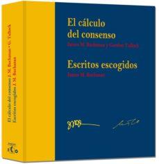 el cálculo del consenso-james m. b. buchanan-9788490598313