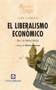 el liberalismo económico en 10 principios-9788472097322