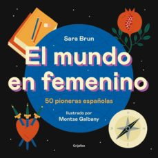 el mundo en femenino-sara brun-9788417752187
