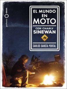 el mundo en moto con charly sinewan-carlos garcia portal-9788408210788