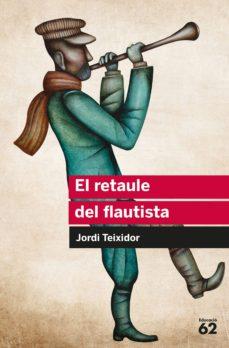 el retaule del flautista-jordi teixidor martinez-9788492672417
