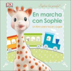 en marcha con sophie (sophie la girafe)-9780241301166