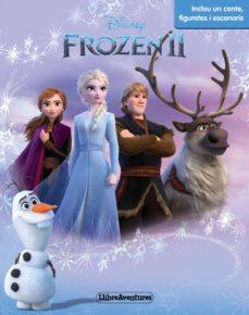 frozen 2. llibreaventures: inclou un llibre i figures per jugar: inclou un llibre i figures per jugar-9788491378556