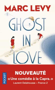 ghost in love-marc levy-9782266307192