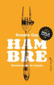 hambre: memorias de mi cuerpo-roxane gay-9788494740886