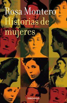 historias de mujeres-rosa montero-9788490629253