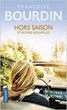 hors saison : et autres nouvelles-françoise bourdin-9782266291286