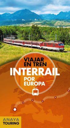 interrail por europa 2018 (guias singulares)-david cabrera-9788491581048