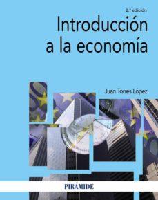 introduccion a la economia (2ª ed.)-juan torres lopez-9788436838077