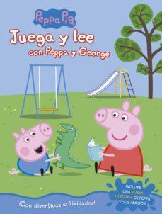 juega y lee con peppa y george (peppa pig. actividades)-9788448849542