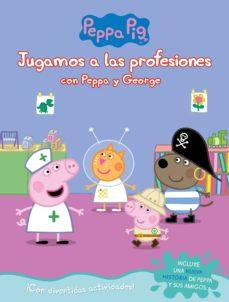 jugando a ser mayor con peppa y george (peppa pig. actividades)-9788448851743