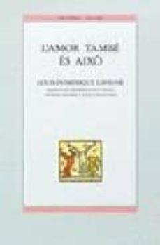 l amor tambe es aixo-louis-dominique lavigne-9788476602034