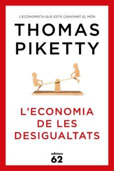 l economia de les desigualtats-thomas piketty-9788429773347