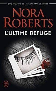 l ultime refuge-nora roberts-9782290147115