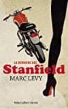 la dernière des stanfield-marc levy-9782221157855
