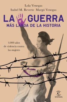 la guerra mas larga de la historia-lola venegas-isabel m. reverte-margo venegas-9788467054361