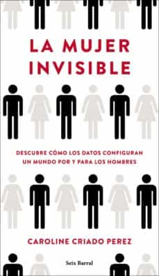 la mujer invisible-caroline criado perez-9788432236136