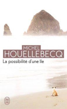 la possibilite d une ile-michel houellebecq-9782290069905