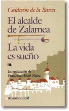 la vida es sueño; el alcalde de zalamea (7ª ed.)-pedro calderon de la barca-9788471662705