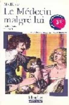 le medecin malgre lui (texte integral et dossier)-9782070409037