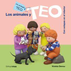 los animales y teo (mi primer teo)-violeta denou-9788408112013