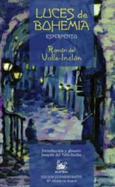 luces de bohemia: esperpento (50ª ed.) (edicion especial)-ramon maria del valle inclan-9788467020489