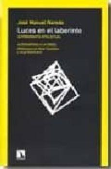 luces en el laberinto: autobiografia intelectual: alternativas a la crisi: reflexiones con oscar carpintero y jorge riechmann-j.m. naredo-9788483194355
