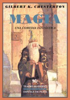 magia una comedia fantastica-g.k. chesterton-9788496956964