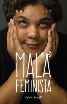 mala feminista-roxane gay-9788494588648