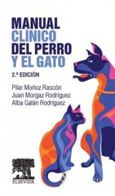 manual clínico del perro y el gato 2 ed-p. muñoz-9788490227435